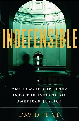 Indefensible by David Feige