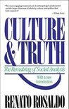 Culture & Truth: The Remaking of Social Analysis