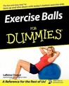 Exercise Balls For Dummies (For Dummies (Health & Fitness))