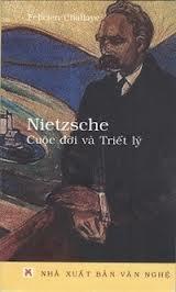Nietzche - Cuộc đời và Triết lý