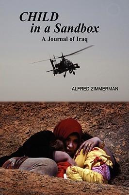 Child in a Sandbox: A Journal of Iraq