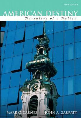 American Destiny: Narrative of a Nation, Concise Edition, Combined Volume (Second printing) (3rd Edition)