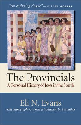 The Provincials by Eli N. Evans