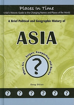 a-brief-political-and-geographic-history-of-asia-where-are-saigon-kampuchea-and-burma
