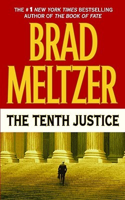 The Tenth Justice by Brad Meltzer