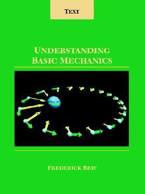 Understanding Basic Mechanics