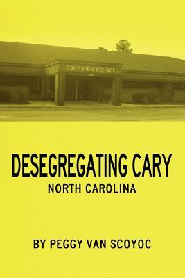 Desegregating Cary
