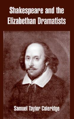 Shakespeare and the Elizabethan Dramatists