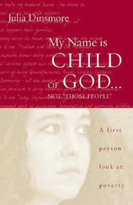 """My Name Is Child of God... Not """"Those People"""" by Julia K. Dinsmore"""