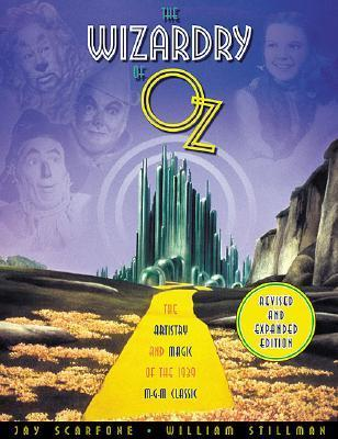 The Wizardry of Oz: The Artistry and Magic of the 1939 MGM Classic