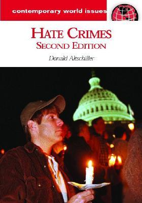 Hate Crimes: A Reference Handbook