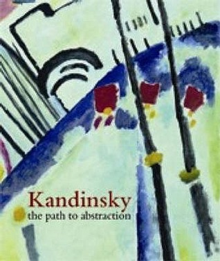Kandinsky: The path to abstraction