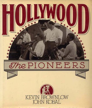 Hollywood: The Pioneers