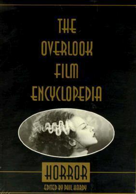 The Overlook Film Encyclopedia: Horror
