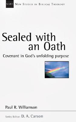 Sealed with an Oath by Paul R. Williamson
