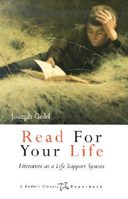 Read for Your Life: Literature as a Life Support System