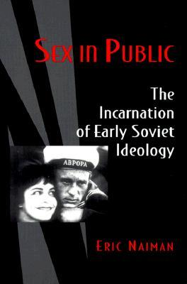 Early ideology in incarnation public sex soviet
