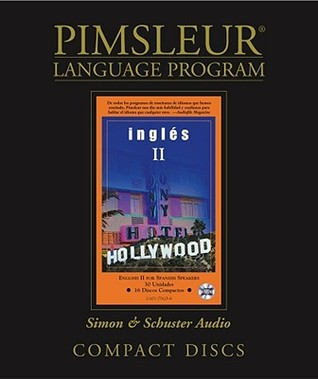Pimsleur English for Spanish Speakers Level 2 CD: Learn to Speak and Understand English for Spanish with Pimsleur Language Programs