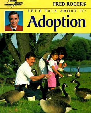 Lets Talk About It: Adoption