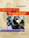 Lessons in Comprehension: Explicit Instruction in the Reading Workshop