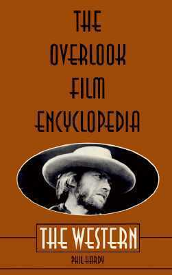 The Overlook Film Encyclopedia: The Western