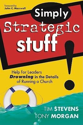 Simply Strategic Stuff by Tim Stevens
