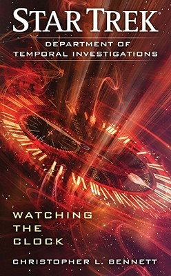 Watching the Clock by Christopher L. Bennett