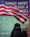 Dominant-Minority Relations in America: Convergence in the New World [With Access Code]