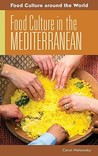 Food Culture in the Mediterranean