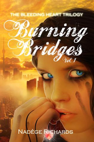 Burning Bridges (Bleeding Heart, #1)