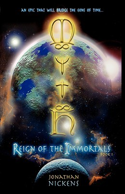 Myth: Reign of the Immortals Book 1