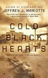 Cold Black Hearts by Jeffrey J. Mariotte