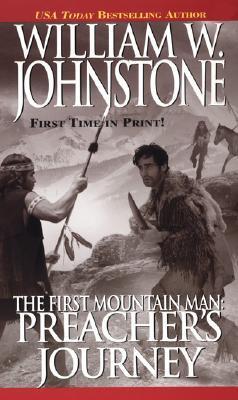Preacher's Journey by William W. Johnstone