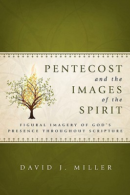 Pentecost and the Images of the Spirit