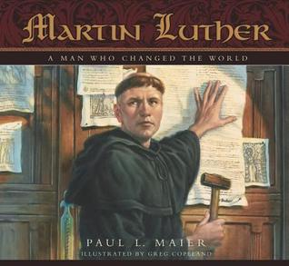 Martin Luther by Paul L. Maier