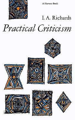 Practical Criticism by Ivor A. Richards