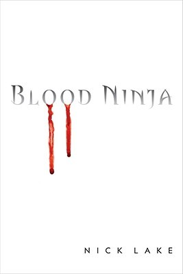 Blood Ninja (Blood Ninja, #1)