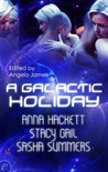 A Galactic Holiday by Angela James