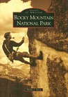 Rocky Mountain National Park (Images of America: Colorado)