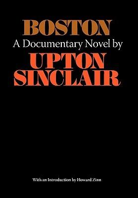 Boston: A Documentary Novel of the Sacco-Vanzetti Case