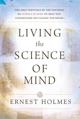 living-the-science-of-mind