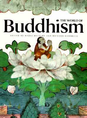 The World of Buddhism by Heinz Bechert