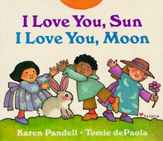 I Love You, Sun, I Love You, Moon por Karen Pandell FB2 PDF