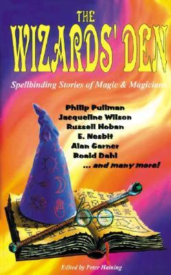 The Wizards' Den: Spellbinding Stories of Magic & Magicians