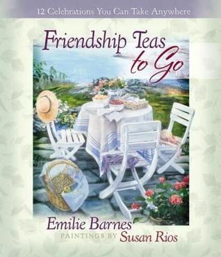 Friendship Teas to Go: 12 Celebrations You Can Take Anywhere