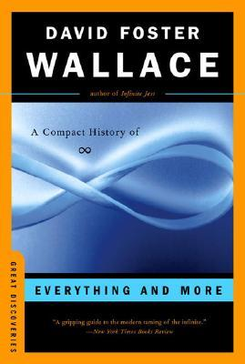 Everything and More by David Foster Wallace