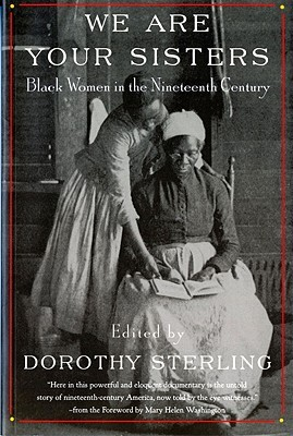 We Are Your Sisters by Dorothy Sterling