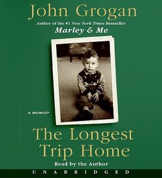 The longest trip home cd: the longest trip home cd by John Grogan