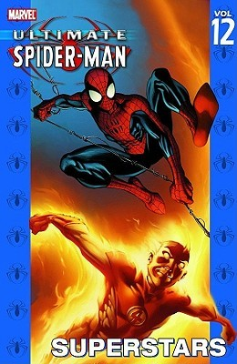 Ultimate Spider-Man, Volume 12 by Brian Michael Bendis