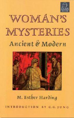 Women's Mysteries: Ancient & Modern